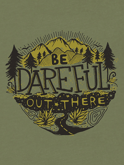 be dareful out there