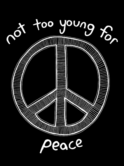 not too young for peace