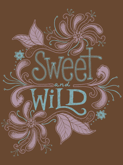 sweet and wild