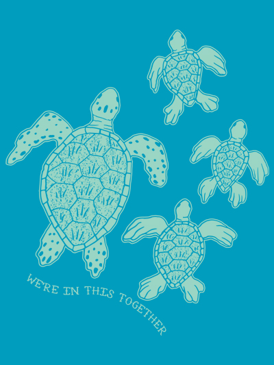 we're in this together sea turtle family